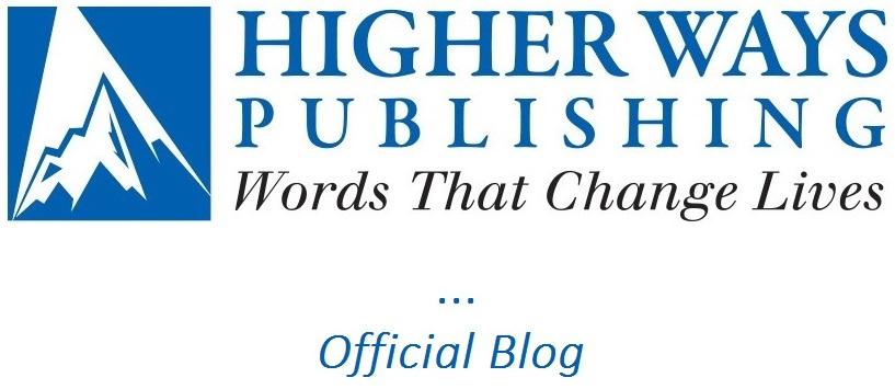 Higher Ways Publishing Blog